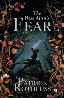 The Wise Man's Fear by Patrick Rothfuss: Review » Renai LeMay