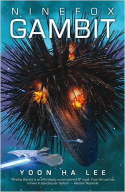 Ninefox Gambit by Yoon Ha Lee: Review » Renai LeMay