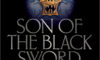 Son of the Black Sword by Larry Correia: Review
